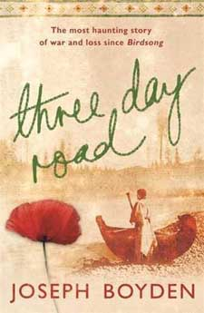 Three Day Road by Joseph Boyden