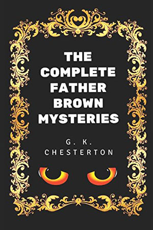 30 Essential Mystery Authors: G.K. Chesterton