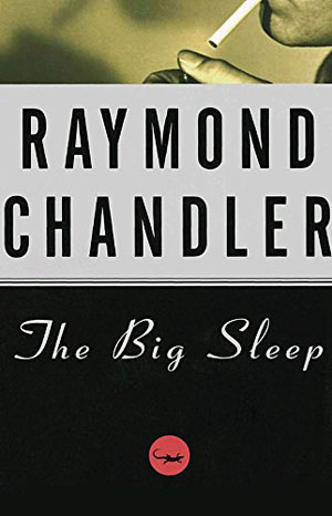 30 Essential Mystery Authors: Raymond Chandler