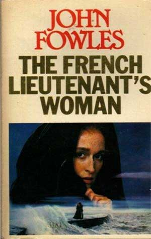30 Essential Books About Love: The French Lieutenant's Woman by John Fowles