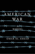 Discounted copies of American War: A Novel by Omar El Akkad