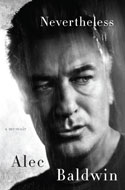 Discounted copies of Nevertheless: A Memoir by Alec Baldwin