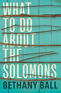 Discounted copies of What to Do About the Solomons by Bethany Ball