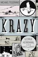 Discounted copies of Krazy: George Herriman, a Life in Black and White