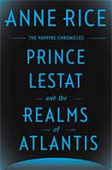 Discounted copies of Prince Lestat and the Realms of Atlantis: The Vampire Chronicles