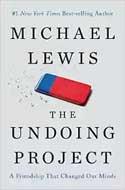 Discounted copies of The Undoing Project: A Friendship That Changed Our Minds
