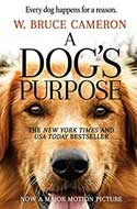 Discounted copies of A Dog's Purpose: A Novel for Humans by W. Bruce Cameron