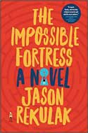 Discounted copies of The Impossible Fortress by Jason Rekulak
