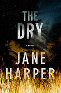 Discounted copies of The Dry: A Novel by Jane Harper