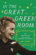 Discounted copies of In the Great Green Room: The Brilliant and Bold Life of Margaret Wise Brown by Amy Gary