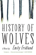 Discounted copies of History of Wolves: A Novel by Emily Fridlund