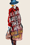 Discounted copies of Lillian Boxfish Takes a Walk: A Novel by Kathleen Rooney