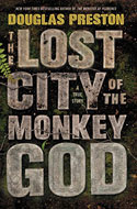 Discounted copies of The Lost City of the Monkey God: A True Story by Douglas Preston