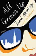 Discounted copies of All Grown Up by Jami Attenberg