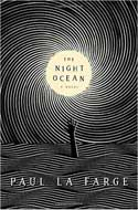 Discounted copies of The Night Ocean by Paul La Farge