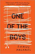 Discounted copies of One of the Boys: A Novel by Daniel Magariel
