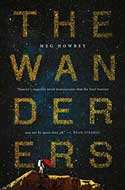 Discounted copies of The Wanderers by Meg Howrey