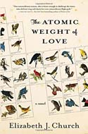 Discounted copies of The Atomic Weight of Love by Elizabeth J. Church