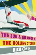 Discounted copies of The Sun & The Moon & The Rolling Stones by Rich Cohen