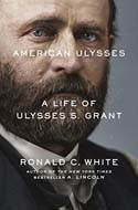 Discounted copies of American Ulysses: A Life of Ulysses S. Grant by Ronald C. White