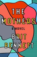 Discounted copies of The Mothers by Brit Bennett