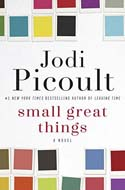 Discounted copies of Small Great Things by Jodi Picoult