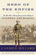 Discounted copies of Hero of the Empire: The Boer War, a Daring Escape and the Making of Winston Churchill by Candice Millard