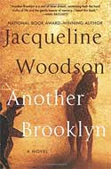 Discounted copies of Another Brooklyn by Jacqueline Woodson
