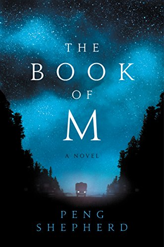 Discounted copies of The Book of M by Peng Shepherd