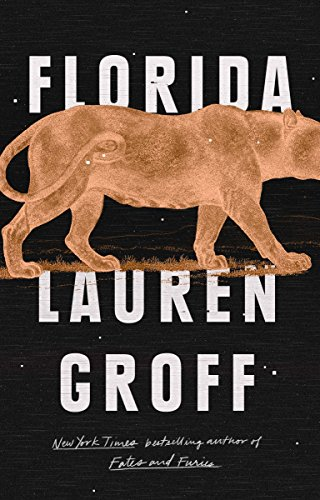 Discounted copies of Florida by Lauren Groff