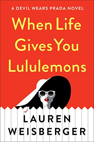 Discounted copies of When Life Gives You Lemons by Lauren Weisberger