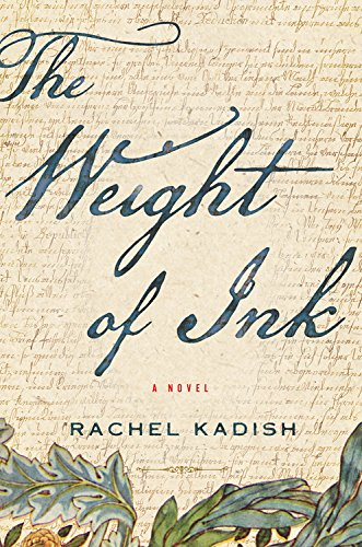 Discounted copies of The Weight of Ink by Rachel Kadish