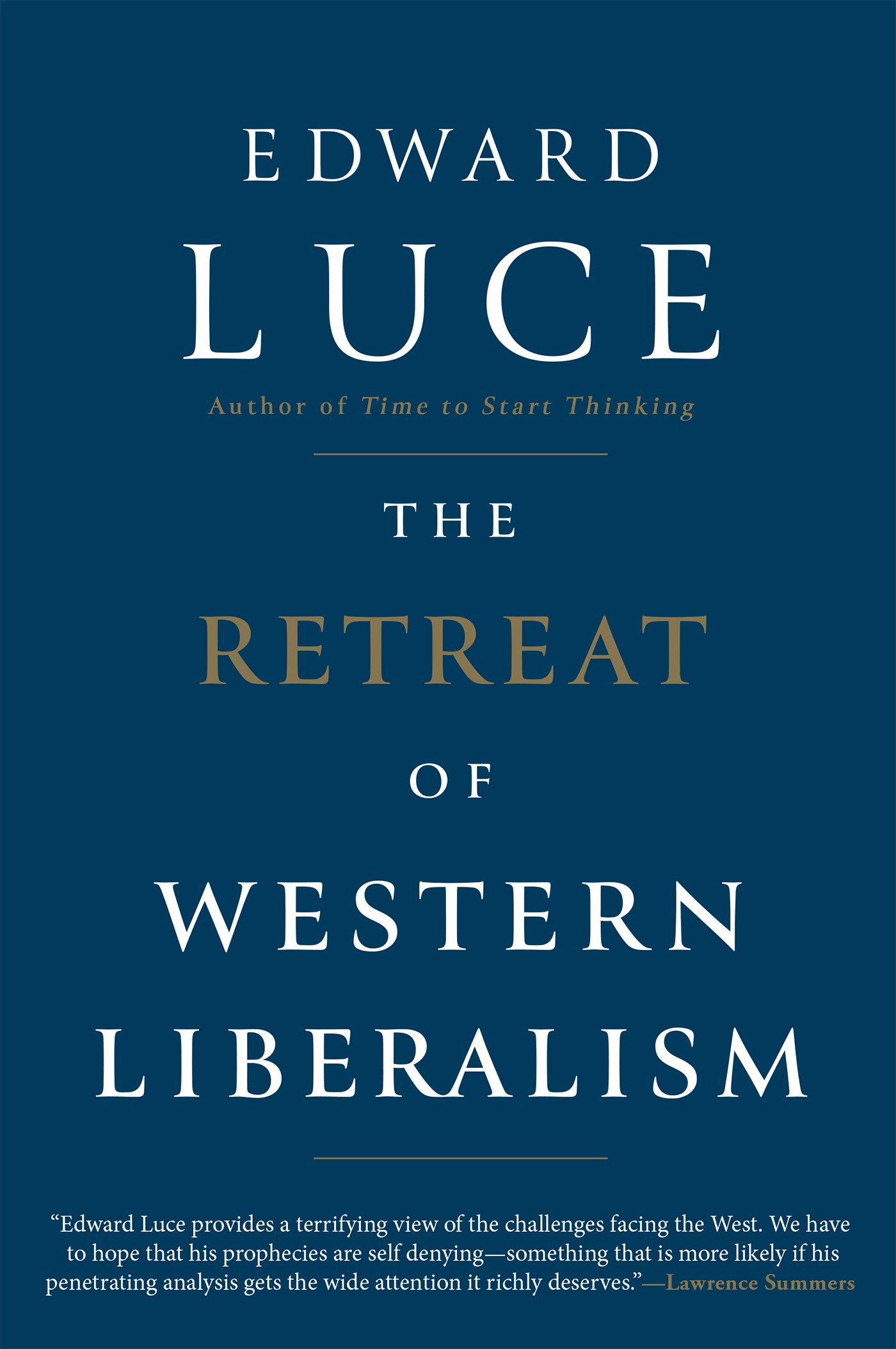 Discounted copies of The Retreat of Western Liberalism by Edward Luce