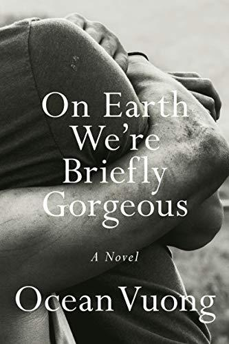 Discounted copies of On Earth We're Briefly Gorgeous by Ocean Vuong