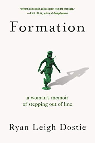 Discounted copies of Formation: A Woman's Memoir of Stepping Out of Line by Ryan Leigh Dostie