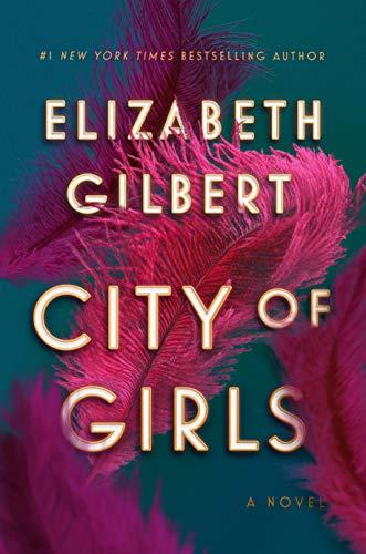 Discounted copies of City of girls by Elizabeth Gilbert