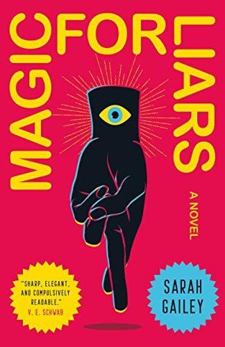 Discounted copies of Magic for Liars by Sarah Gailey