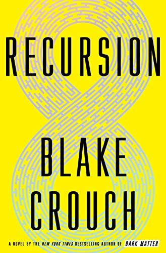Discounted copies of Recursion by Blake Crouch