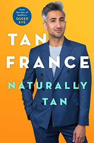 Discounted copies of Naturally Tan: A Memoir by Tan France