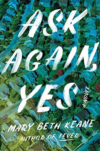 Discounted copies of Ask Again, Yes by Mary Beth Keane