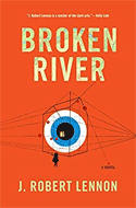 Discounted copies of Broken River by J. Robert Lennon