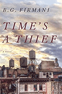 Discounted copies of Time's a Thief by B.G. Firmani