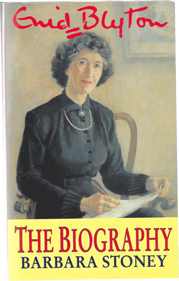 Enid Blyton: The Biography by Barbara Stoney