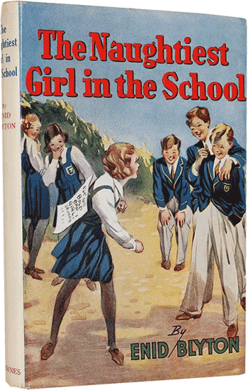 The Naughtiest Girl in the School by Enid Blyton