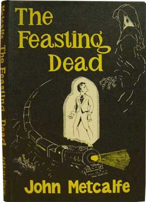 The Feasting Dead by John Metcalfe