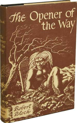 The Opener of the Way by Robert Bloch