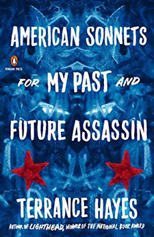 American Sonnets for My Past and Future Assassin by Terrence Hayes