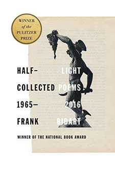 Half-light: Collected Poems 1965-2016 by Frank Bidart