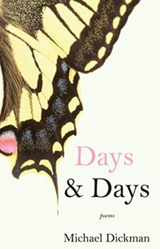 Days & Days by Michael Dickman