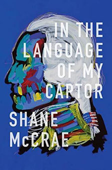 In the Language of My Captor by Shane McCrae